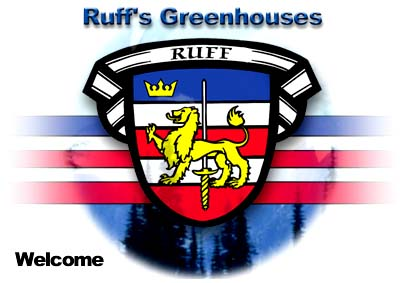 Click on our Ruff's Greenhouses Family Crest to Enter the main part of the site..